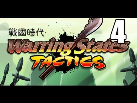 Warring States: Tactics-  Part 4