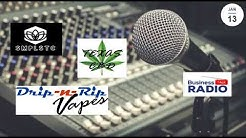 Austin Tx Cbd Oil - Great Interview with Drip n Rip Vapes - SMPLYSTC - Business Talk Radio Austin