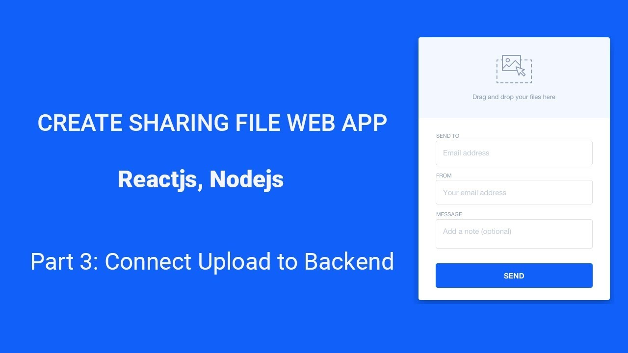 Ep3 - React File upload: Create File sharing web app with Express & ReactJs  from Scratch