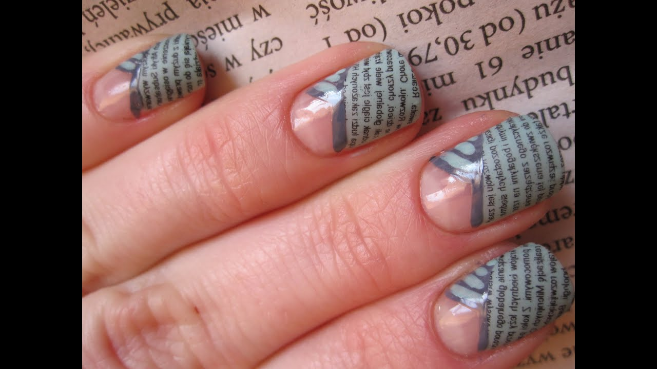 Gazetowy French Tutorial Metoda Gazetowa Newspaper Nail Art Wzorki Na Paznokcie You