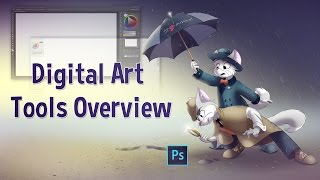 Tutorial Blog - Digital Art Tools Overview