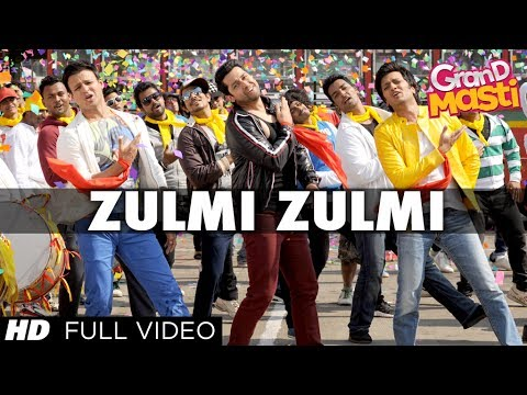 Zulmi Zulmi: Grand Masti Full Video Song HD |Riteish Deshmukh, Vivek Oberoi, Aftab Shivdasani