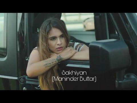 Sakhiyan(Tere Yaar Bathere Ne) - Maninder Buttar || Babbu || MixSingh || Robby Singh