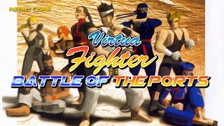 Battle of the Ports - Virtua Fighter (バーチャファイター) (Show #68) 60fps
