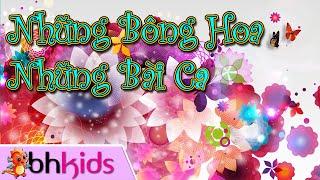 Những Bông Hoa Những Bài Ca [Official Full HD]