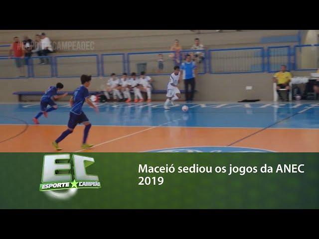 Maceió sediou os jogos da ANEC 2019