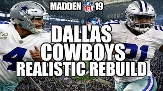 Rebuilding The Dallas Cowboys - Madden 19 Connected Franchise Realistic Rebuild