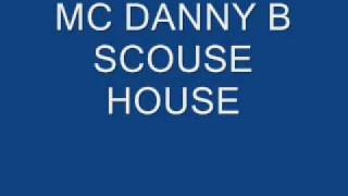 Mc Danny B ScouseHouse