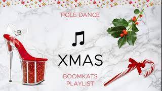 CHRISTMAS Pole Dance Music Playlist / Boomkats Pole Wear