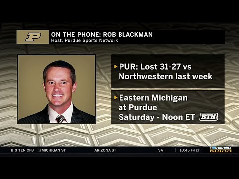 Rob Blackman Previews Eastern Michigan | Purdue Boilermakers | Big Ten Football