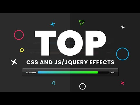 Top CSS And Javascript/jQuery Effects | November 2019
