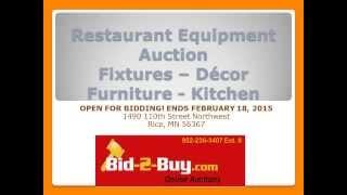 Restaurant Equipment Online Auction * Rice MN * Ends February 18, 2015