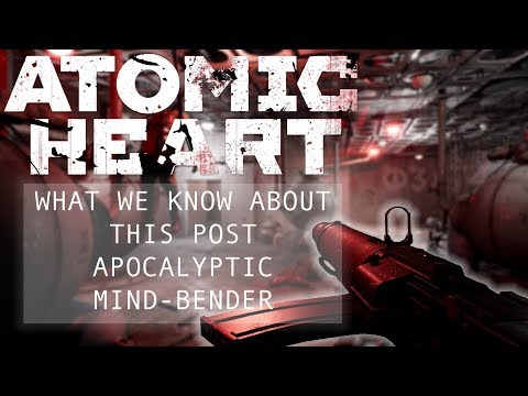 Atomic Heart: What We Know About This Post Apocalyptic Mind-Bender