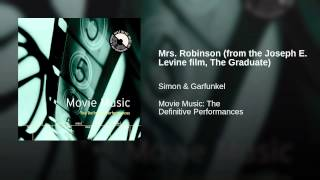Mrs. Robinson (from the Joseph E. Levine film, The Graduate)