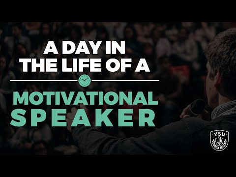 A DAY IN THE LIFE OF A MOTIVATIONAL SPEAKER