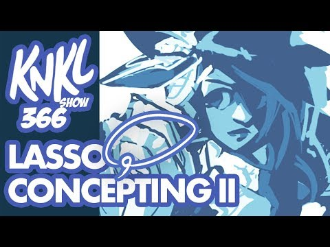 KNKL 366 P2: LASSO TOOL Concepting! (Adding detail to a simple concept!)
