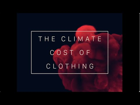 The Climate Cost Of Clothing - CEC Student Film Festival Submission