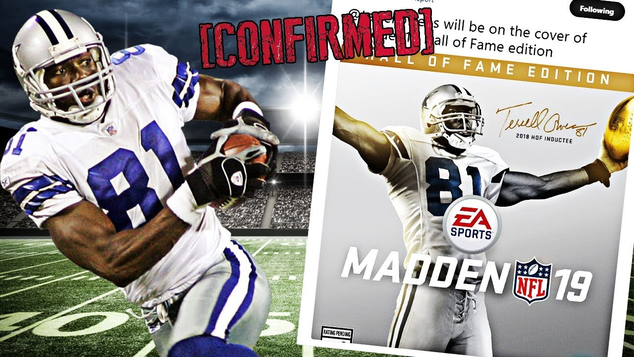 95ccb8ad7 MADDEN 19 HALL OF FAME COVER CONFIRMED! TERRELL OWENS IS BACK IN MADDEN!