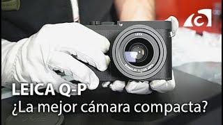 Leica Q-P ¿La mejor cámara compacta full frame?