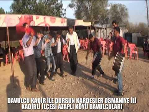 davulcu kadir ile dursun osmaniye kadirli ilçesi  azapli köyü davulculari