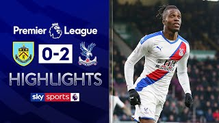 Super sub Schlupp seals win for Palace | Burnley 0-2 Crystal Palace | Premier League Highlights