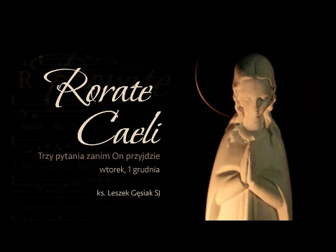 #RorateCaeli - wtorek, 1 grudnia