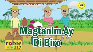 Magtanim Ay Di Biro | Filipino Folk Song | robie317