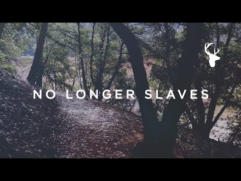 No Longer Slaves (Official Lyric Video) - Jonathan David & Melissa Helser | We Will Not Be Shaken