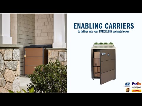 Enabling Amazon, FedEx, UPS, And Other Carriers To Deliver Into A PARCELBIN Package Delivery Locker