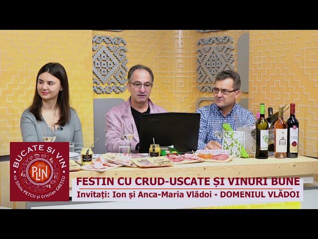 Bucate și vin...din plin. Invitați: Ion și Anca-Maria Vlădoi (14.02.2019)