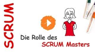 3.SCRUM - Die Rolle des SCRUM Masters
