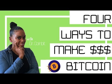 Bitcoin Tips: How to Make Money Fast (2018)