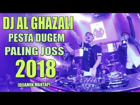 PESTA DUGEM  DJ AL GHAZALI MALAM MINGGU SAMPAI PAGI REMIX TERBARU 2018 SLOW BASSBEAT | DJ MELODY