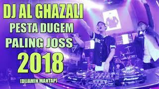pesta dugem dj al ghazali malam minggu sampai pagi remix terbaru 2018 slow bassbeat dj melody