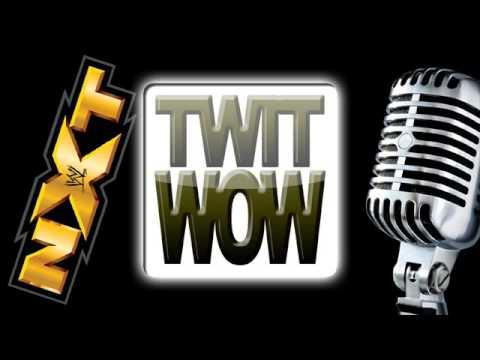 TWitWoW 411 :: NXT 328 :: Hakai