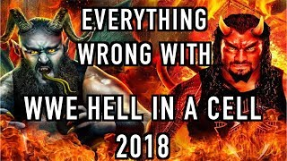 Episode #375: Everything Wrong With WWE Hell In A Cell 2018