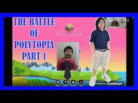 THE BATTLE OF POLYTOPIA PART 1 |