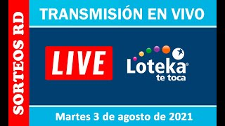 Loteka en vivo 🎰 │ Martes 03 de agosto – 7:55 PM