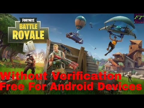 Download Fortnite On Android Device Without Verification | 100% Working | FT Talk