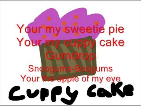 My cuppy cake song lyrics
