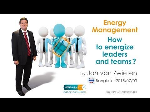 Mentally Fit Institute (SE Asia): Energy Management Workshop by Jan van Zwieten