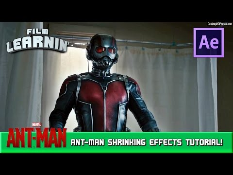 Ant-Man Shrinking After Effects Tutorial! | Film Learnin
