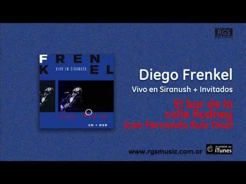 Diego Frenkel / Vivo en Siranush - El bar de la calle Rodney