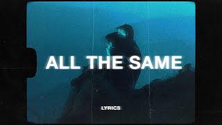 RONIN - All Girls Are The Same (Lyrics)