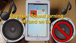 Samsung Galaxy Tab Speaker problem Sound turning off and on fix