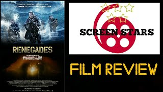 Renegades (2017) Action Film Review thumbnail