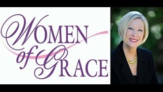 WOMEN OF GRACE - 8/30/16 - Johnnette Benkovic