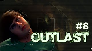 ALMOST DONE (Outlast Play-Through #8)
