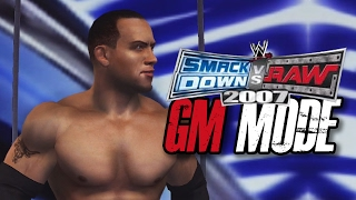 "WWE Smackdown vs Raw 2007 - GM MODE - ""NEWEST DRAFT PICKS!!"" (Ep 4)"