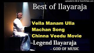Vella Manam Ulla Machan Song Chinna Veedu Tamil Movie #Best of Ilayaraja#